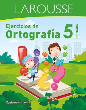 EJERCICIOS DE ORTOGRAFIA. PRIMARIA 5