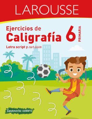 EJERCICIOS DE CALIGRAFIA. LETRA SCRIPT Y CURSIVA. PRIMARIA 6