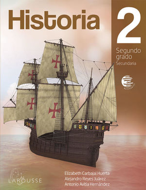 HISTORIA 2 SEGUNDO GRADO. SECUNDARIA