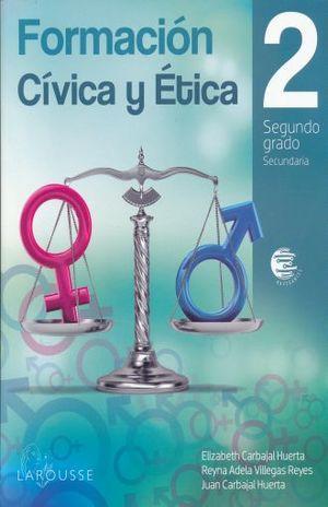 FORMACION CIVICA Y ETICA 2. SECUNDARIA