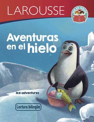Aventuras en el hielo / Ice adventures