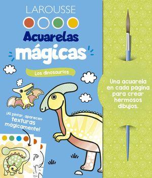 Acuarelas mágicas: Los dinosaurios