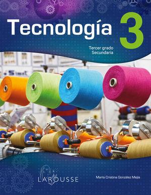 Tecnología 3. Secundaria / 3 ed.