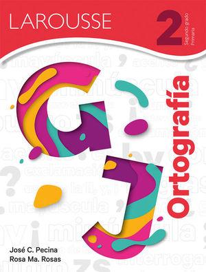 Ortografía 2. Primaria / 2 ed.