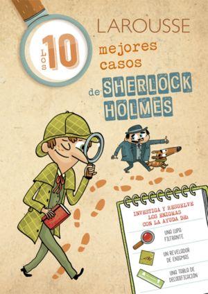 Sherlock Holmes. Los 10 mejores casos