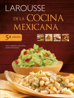 Larousse de la cocina mexicana / pd.