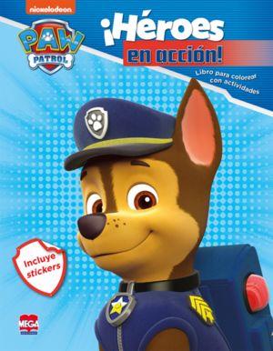 Paw Patrol ¡Héroes en acción! Libro para colorear con actividades (Incluye stickers)