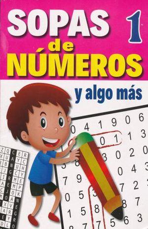 SOPA DE NUMEROS Y ALGO MAS 1