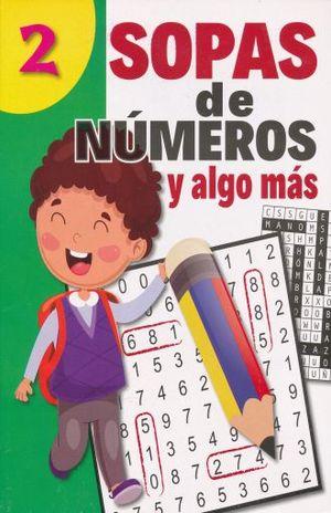 SOPA DE NUMEROS Y ALGO MAS 2