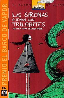 SIRENAS  SUEÑAN CON TRILOBITES, LAS