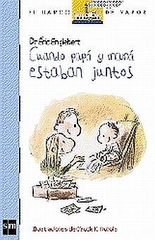 CUANDO PAPA Y MAMA ESTABAN JUNTOS