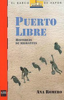 PUERTO LIBRE. HISTORIAS DE INMIGRANTES / LORAN