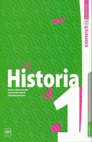 HISTORIA 1. SECUNDARIA CONECTA ENTORNOS