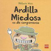 ARDILLA MIEDOSA VA DE CAMPAMENTO / PD.