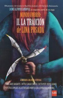 TRAICION DE LINA POSADA, LA. MUNDO UMBRIO II
