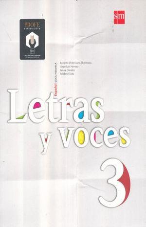 LETRAS Y VOCES 3 ESPAÑOL. SECUNDARIA