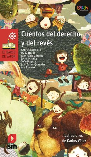 CUENTOS DEL DERECHO Y DEL REVES / LORAN