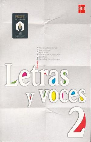 LETRAS Y VOCES 2 ESPAÑOL. SECUNDARIA