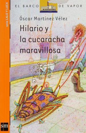 HILARIO Y LA CUCARACHA MARAVILLOSA