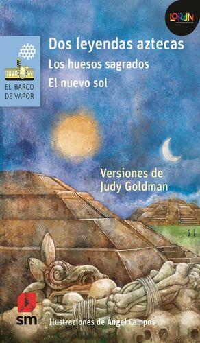 DOS LEYENDAS AZTECAS / LORAN