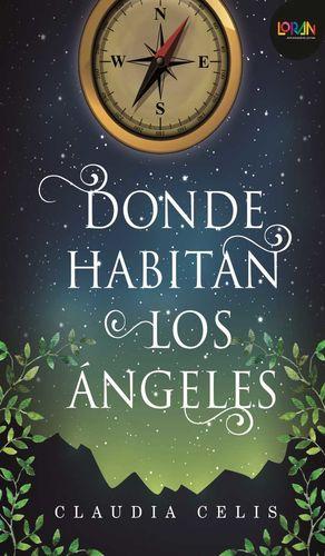 DONDE HABITAN LOS ANGELES / 11 ED. / LORAN