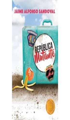 REPUBLICA MUTANTE / LORAN