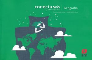 GEOGRAFIA. CONECTA MAS SECUNDARIA
