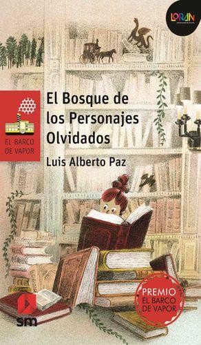 BOSQUE DE LOS PERSONAJES OLVIDADOS, EL / LORAN