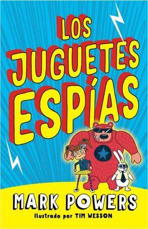 JUGUETES ESPIAS, LOS