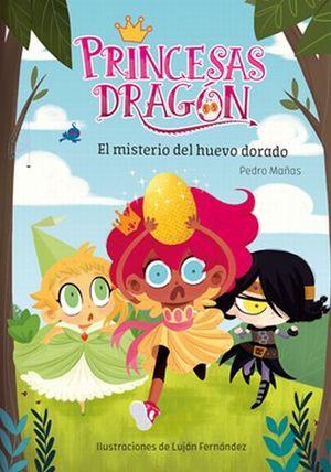 PRINCESAS DRAGON. EL MISTERIO DEL HUEVO DORADO