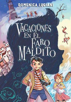 VACACIONES EN EL FARO MALDITO