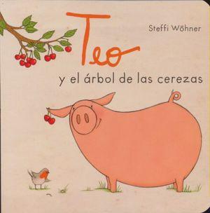 TEO Y EL ARBOL DE LAS CEREZAS / PD.