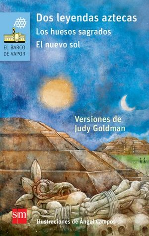 Dos leyendas aztecas