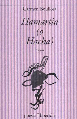 HAMARTIA. O HACHA