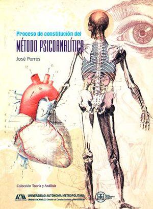 PROCESO DE CONSTITUCION DEL METODO PSICOANALITICO