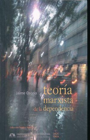 TEORIA MARXISTA DE LA DEPENDENCIA