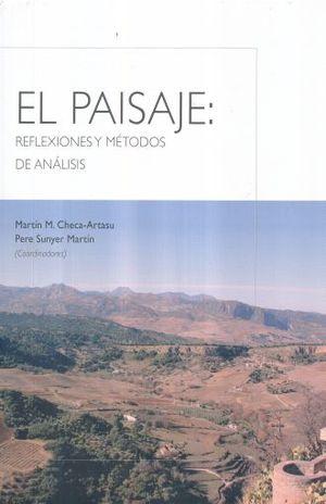 PAISAJE, EL. REFLEXIONES Y METODOS DE ANALISIS