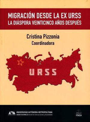 MIGRACION DESDE LA EX URSS. LA DIASPORA VEINTICINCO AÑOS DESPUES