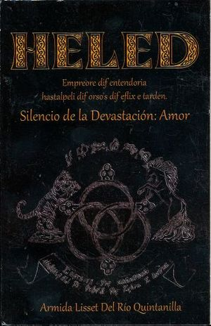 HELED II. SILENCIO DE LA DEVASTACION AMOR