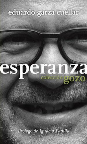 GOZO. ESPERANZA. REFLEXIONES PARA NUTRIR LA ESPERANZA I / PD.