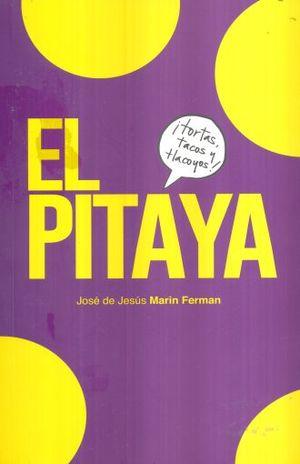 PITAYA, EL