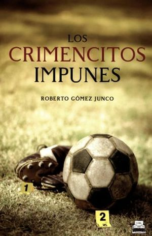 CRIMENCITOS IMPUNES, LOS