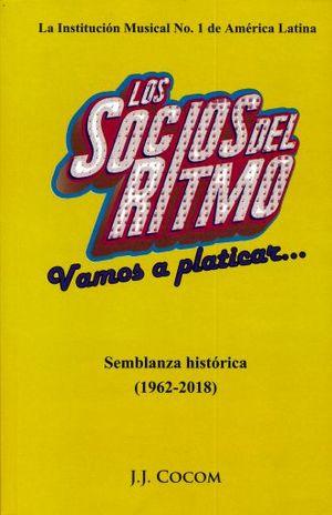 SOCIOS DEL RITMO, LOS. VAMOS A PLATICAR