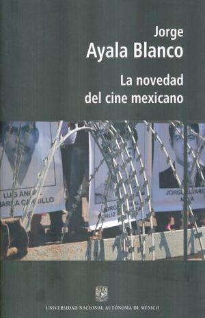 NOVEDAD DEL CINE MEXICANO, LA