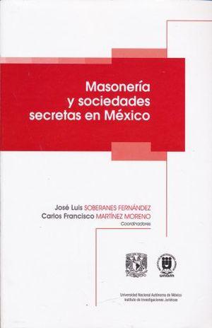 MASONERIA Y SOCIEDADES SECRETAS EN MEXICO