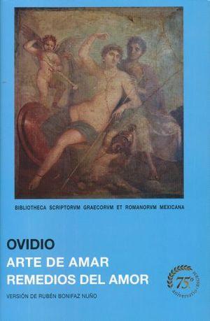 ARTE DE AMAR / REMEDIOS DEL AMOR / 2 ED. / PD.