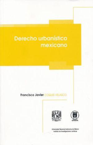 DERECHO URBANISTICO MEXICANO