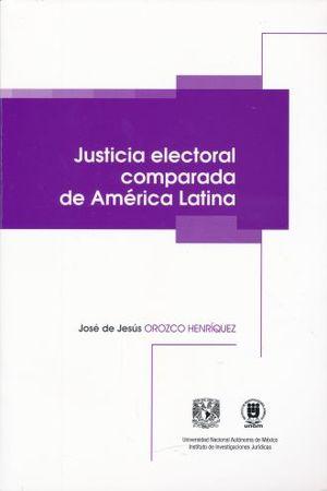 JUSTICIA ELECTORAL COMPARADA DE AMERICA
