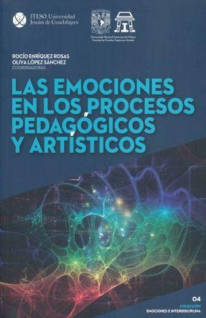 EMOCIONES EN LOS PROCESOS PEDAGOGICOS Y ARTISTICOS, LAS