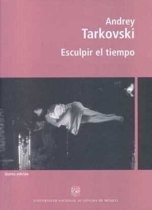ESCULPIR EL TIEMPO / 5 ED.